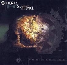 Hertz and Silence : You! Machine