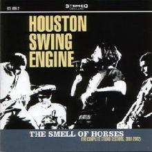 Houston Swing Engine : The smell of horses