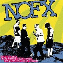 NoFx : 45 or 46 songs that aren't good enough to be on our other records