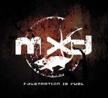 mxd : frustration is fuel