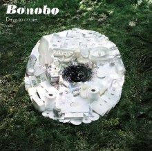 bonobo : days to come