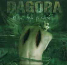 Dagoba : What hell is about