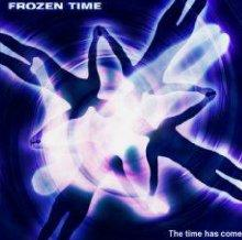 frozen time : the time has come