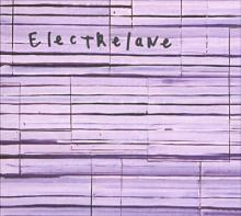 Electrelane : Singles, B-sides and live
