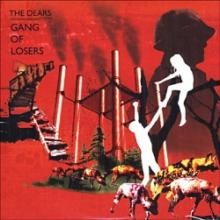 The Dears : Gang of losers