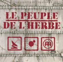 Le Peuple De L'Herbe - Radio blood money