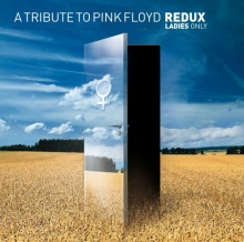 A tribute to Pink Floyd : Redux ladies only