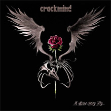Crackmind : A rose may fly...