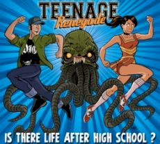 Teenage Renegade - Is there life after high school ?