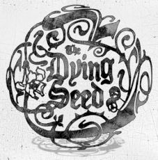 The Dying Seeds EP