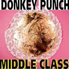 Donkey Punch - Middle class