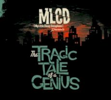 MLCD - the tragic tale of a genius