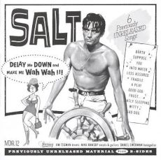 Salt - Delay me down and make me wah wah !!!