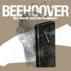 Beehoover - The devil and his footmen