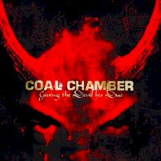 Coal Chamber - Giving the devil his due