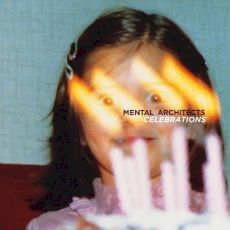 Mental Architects - Celebrations