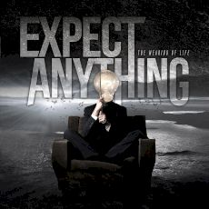 Expect Anything - The meaning of life