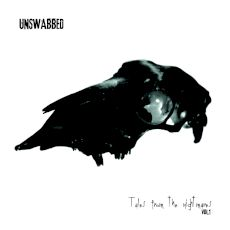 Unswabbed - Tales from the nightmares vol​.​1
