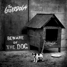 The Guardogs - Beware of the dog