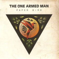 the one armed man - paper bird