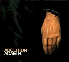 ADAM H - Abolition