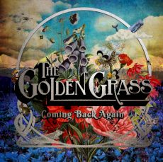 The Golden Grass - Coming Back Again