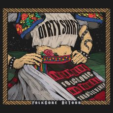 Dirty Shirt - Folkcore detour
