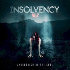 Insolvency - Antagonism of the soul