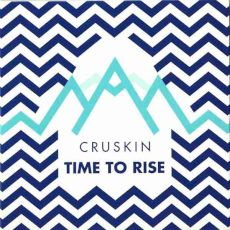 Cruskin - time to rise
