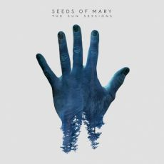 Seeds of Mary - The sun sessions