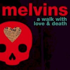 the Melvins 2017
