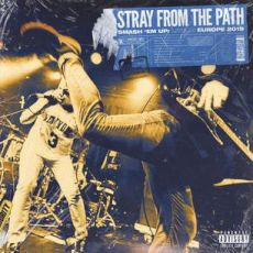 Stray From The Path - Smash 'em up: live in Europe 2019