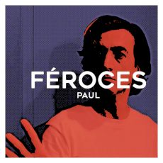 Féroces - Paul