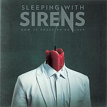 Sleeping With Sirens - How it feels to be lost