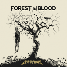 Forest in Blood - Haut et court