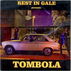 Rest In Gale - Tombola