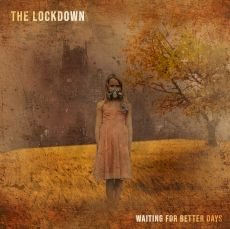 The Lockdown - Waiting for better days