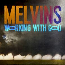 (The) Melvins - Working with God