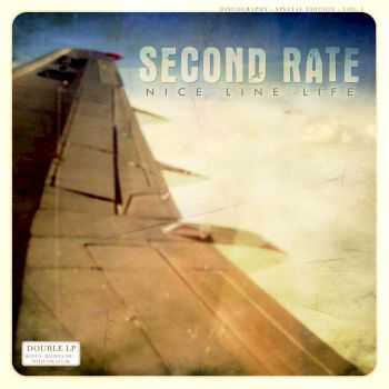 Second Rate - Nice line life